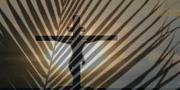 Veliki tjedan obasjan je Božjom ljubavi | Domoljubni portal CM | Duhovni kutak