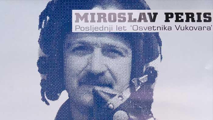Izložba povodom 25. obljetnice pogibije pilota Miroslava Perisa | Domoljubni portal CM | Press